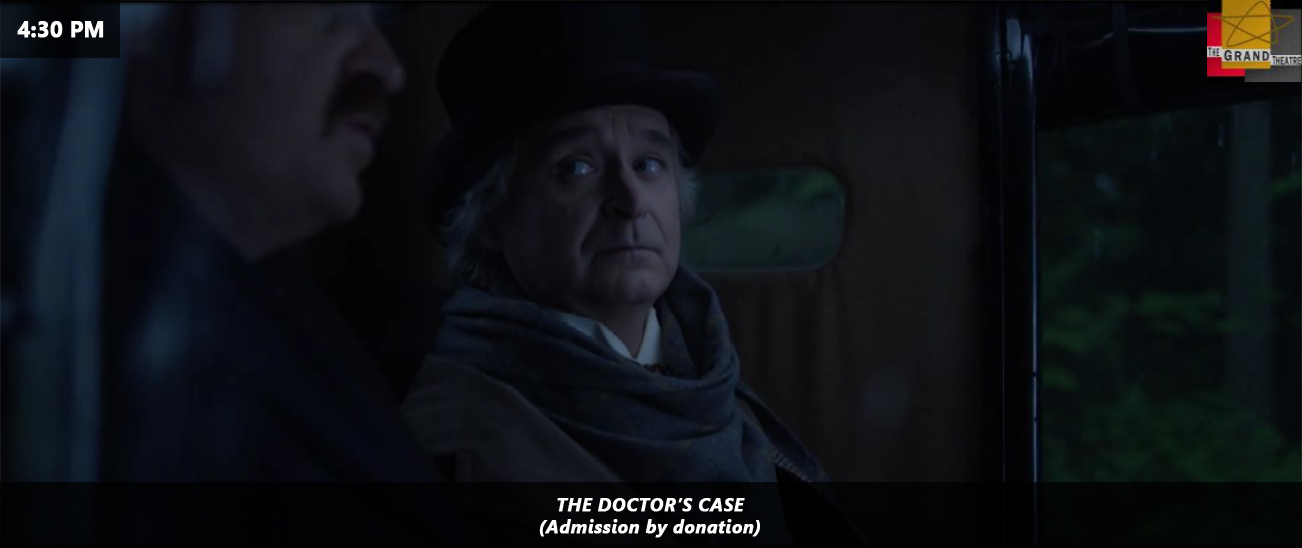 4:30 - THE DOCTOR'S CASE - GRAND